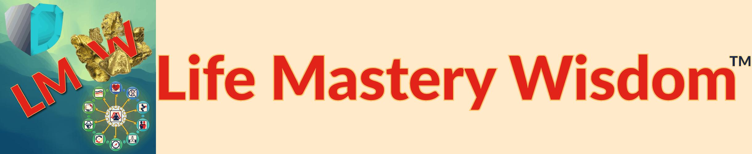 Life Mastery Wisdom