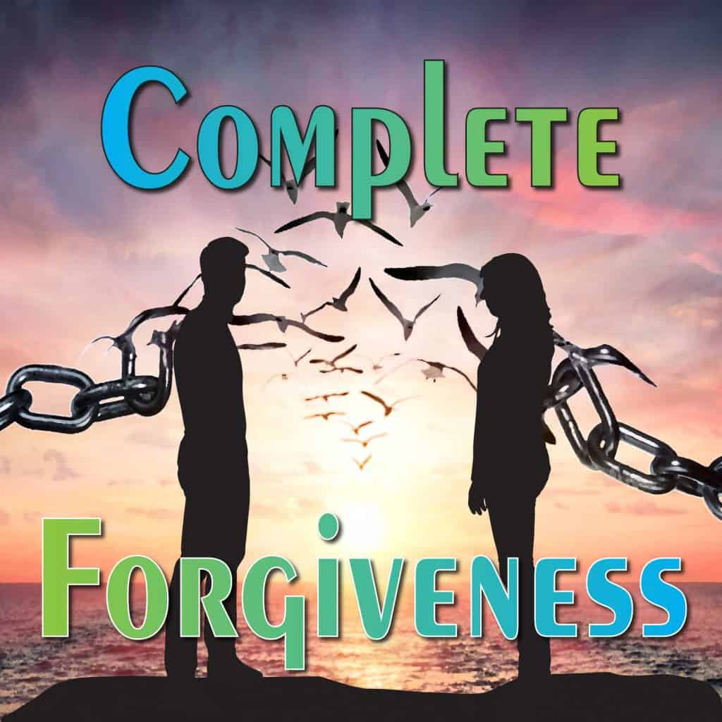 Complete Forgiveness