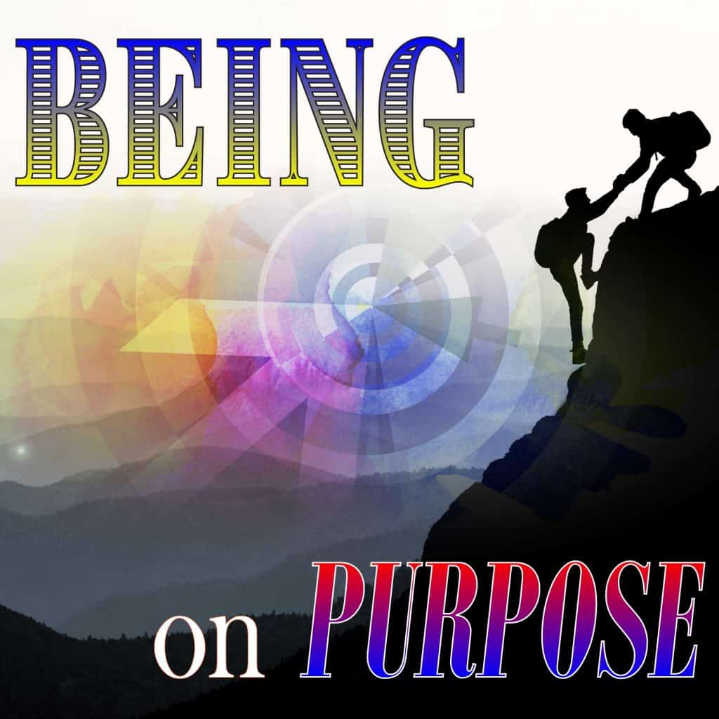 Being on Purpose
