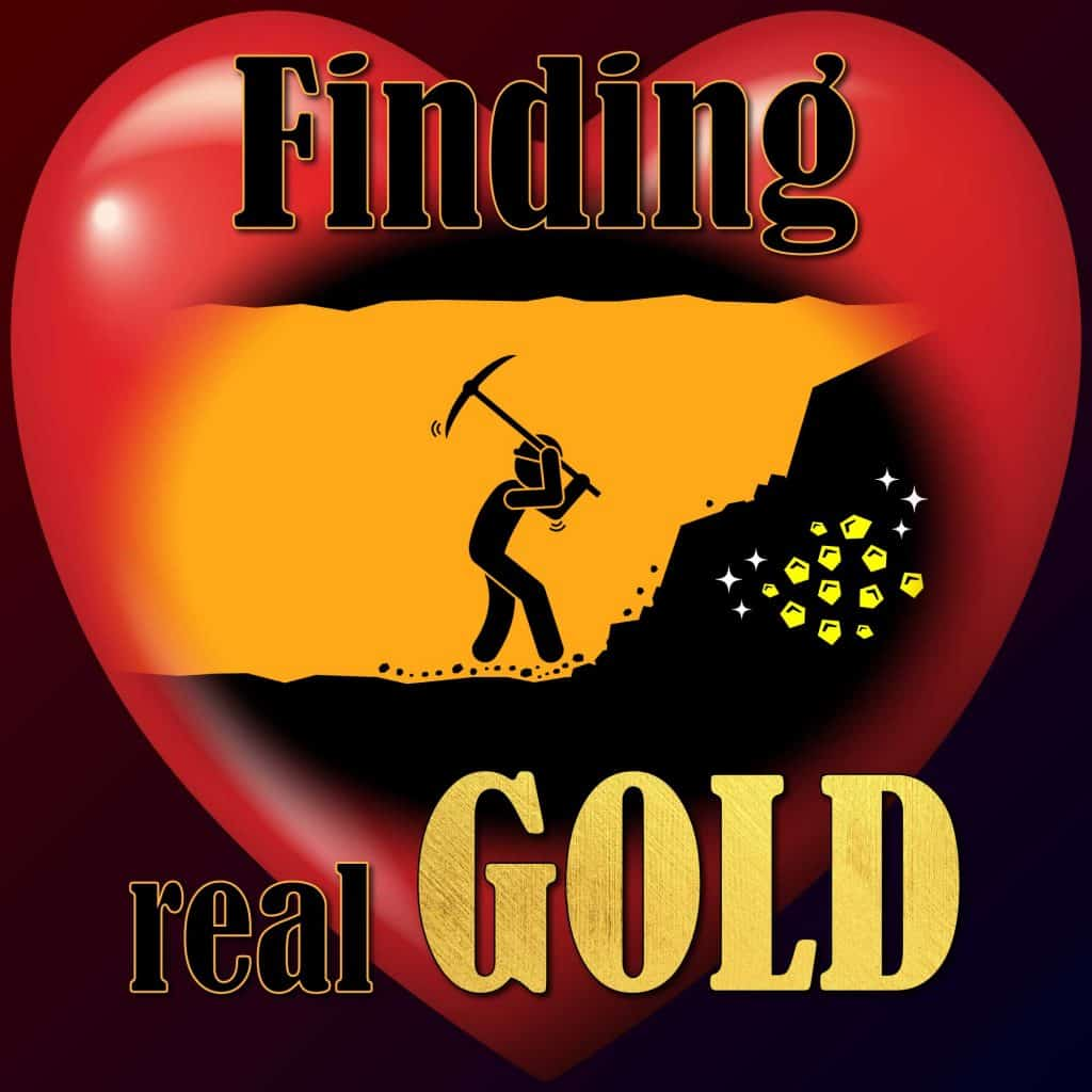 Finding Real Gold