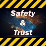 Safety & Trust