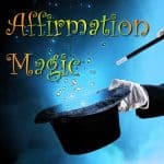 Affirmation Magic