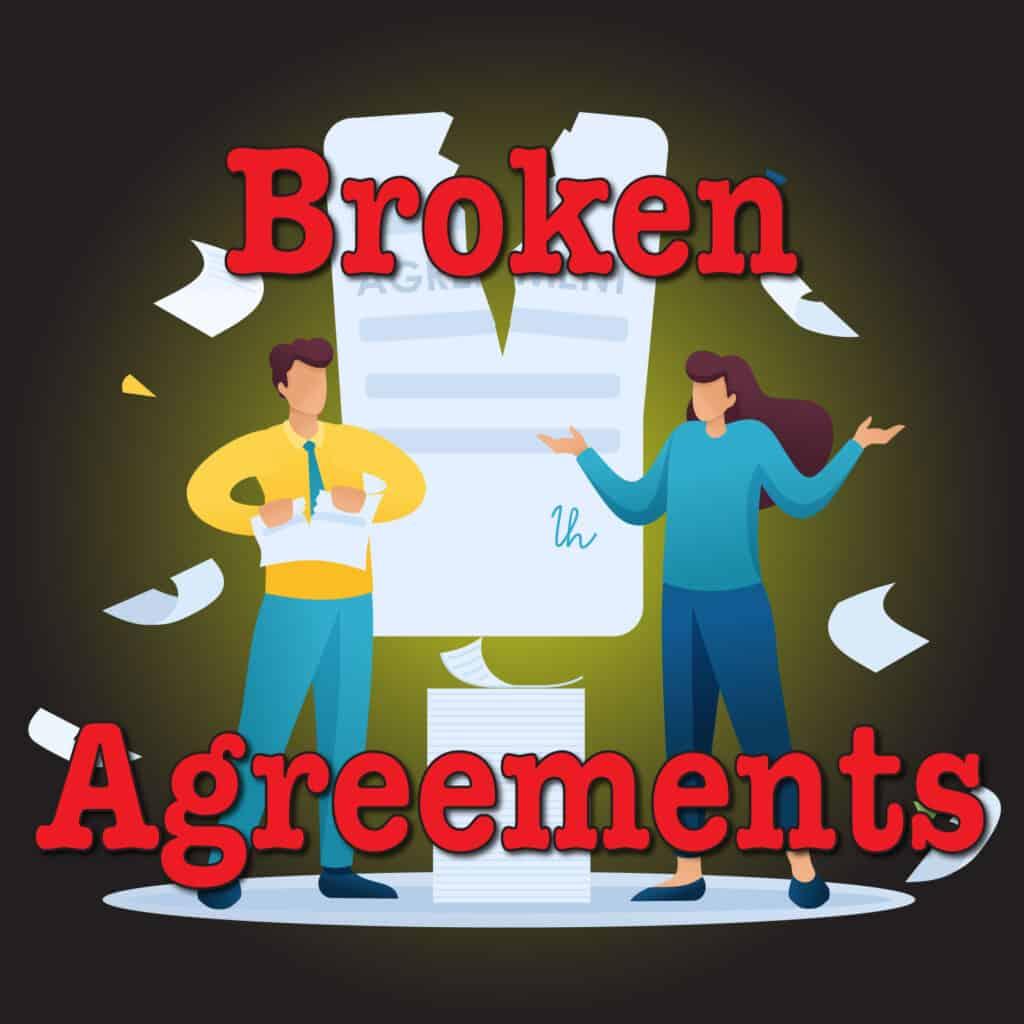 Broken Agreements